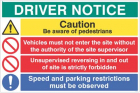 Driver notice Be aware of pedestrians, Unsupervised reversing forbidden...