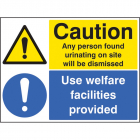 Caution any person found urinating / use welfare facilities