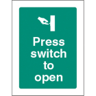 Press switch to open