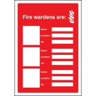 Your fire wardens are (3 names, numbers and locations) adapt-a-sign 215x310mm