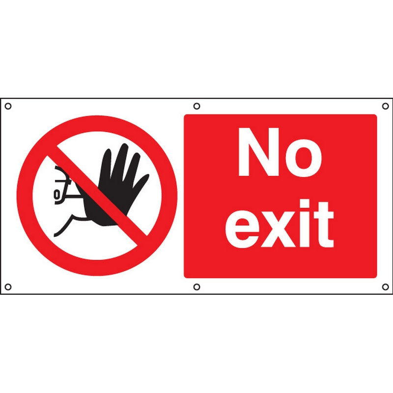 No exit banner c/w eyelets