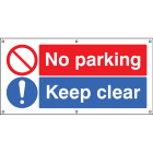 No parking Keep clear banner c/w eyelets