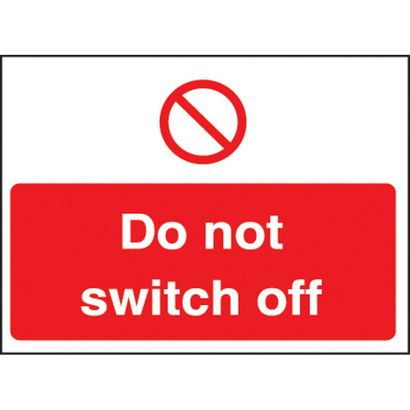 Do not switch off 35x25mm self adhesive