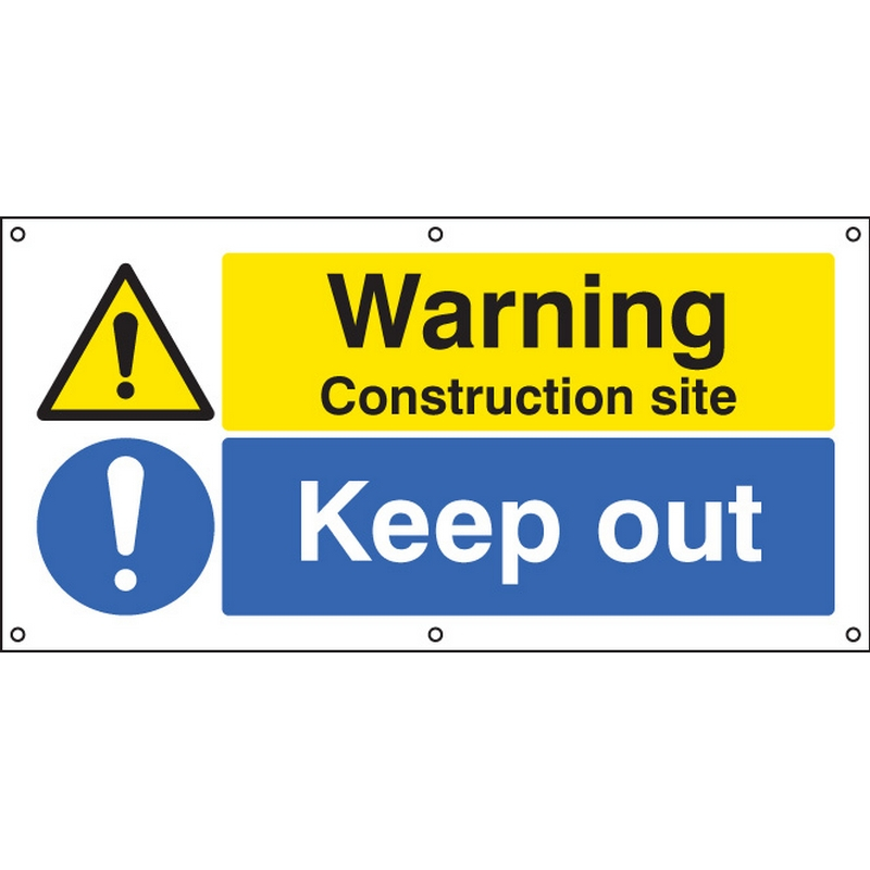 Warning Construction site Keep out banner c/w eyelets