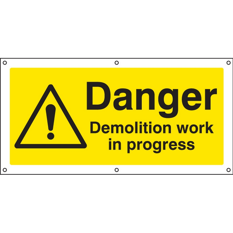 Danger Demolition work in progress banner c/w eyelets