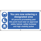 You are now entering a designated area banner c/w eyelets