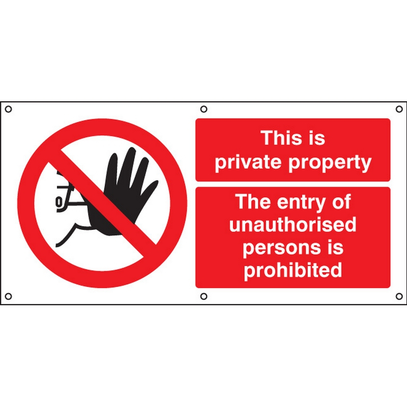 This is private property banner c/w eyelets
