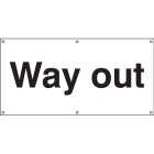 Way out banner c/w eyelets