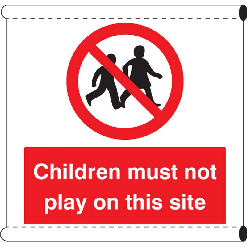 Scaffold Banner - Children must not play on this site (c/w loops)