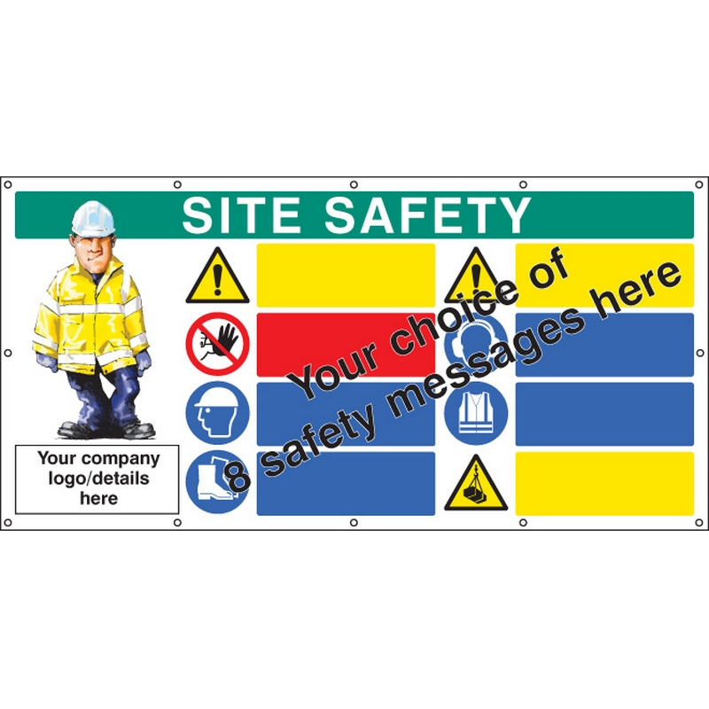 Site safety, multi-message, design your own custom banner c/w eyelets 1270x2440mm