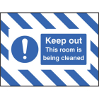 Door Screen Sign- Keep out, this room is being cleaned 600x450mm
