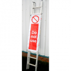 Ladder-cade Do Not Use 300x1170mm with eyelets