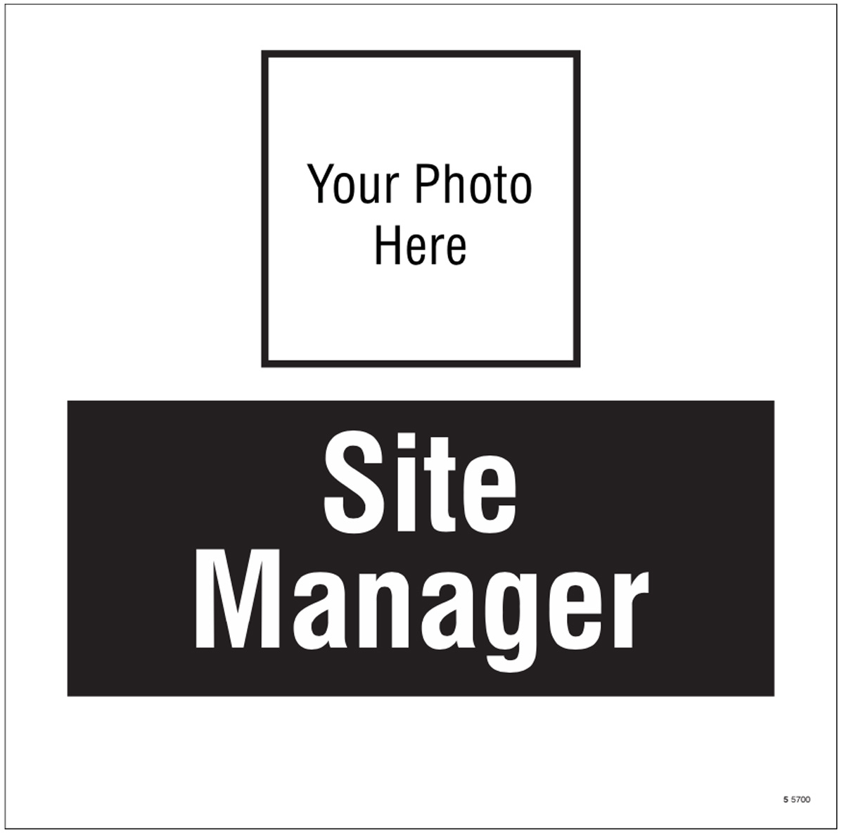 Site manager, your photo here site saver sign 400x400mm