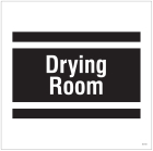 Drying room, site saver sign 400x400mm