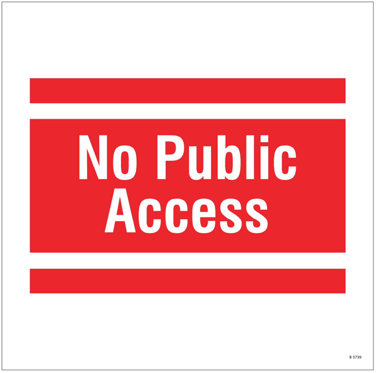 No public access, site saver sign 400x400mm