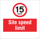 15mph Site speed limit, site saver sign 400x400mm
