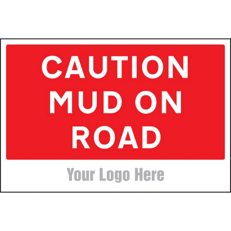 Caution mud on road, site saver sign 600x400mm