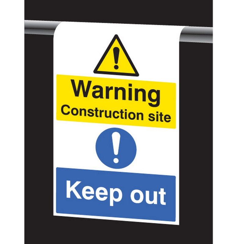 Roll top - Warning construction site keep out