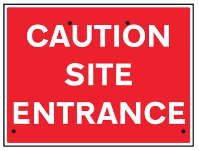 Caution site entrance, 600x450mm Re-Flex Sign (3mm reflective polypropylene)