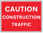 Caution construction traffic, 600x450mm Re-Flex Sign (3mm reflective polypropylene)