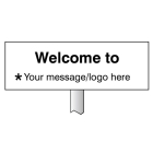 Verge sign - Welcome to ... Your message here 450x150mm (post 800mm)