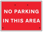 No parking in this area, 600x450mm Re-Flex Sign (3mm reflective polypropylene)