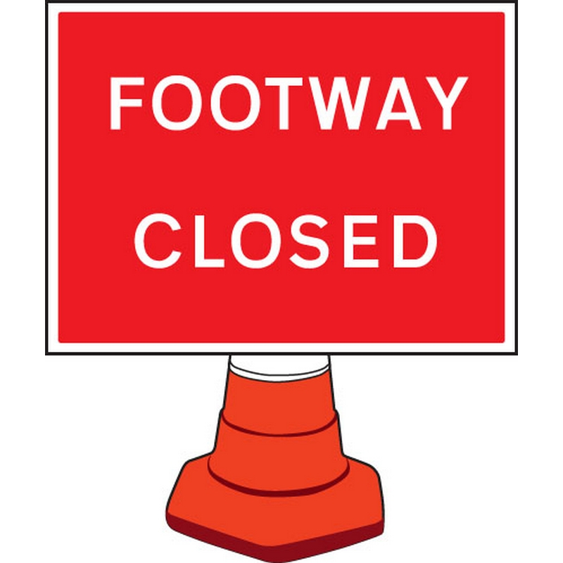 Footway closed cone sign 600x450mm