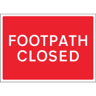 Footpath Closed reflective fold up sign 600x450mm
