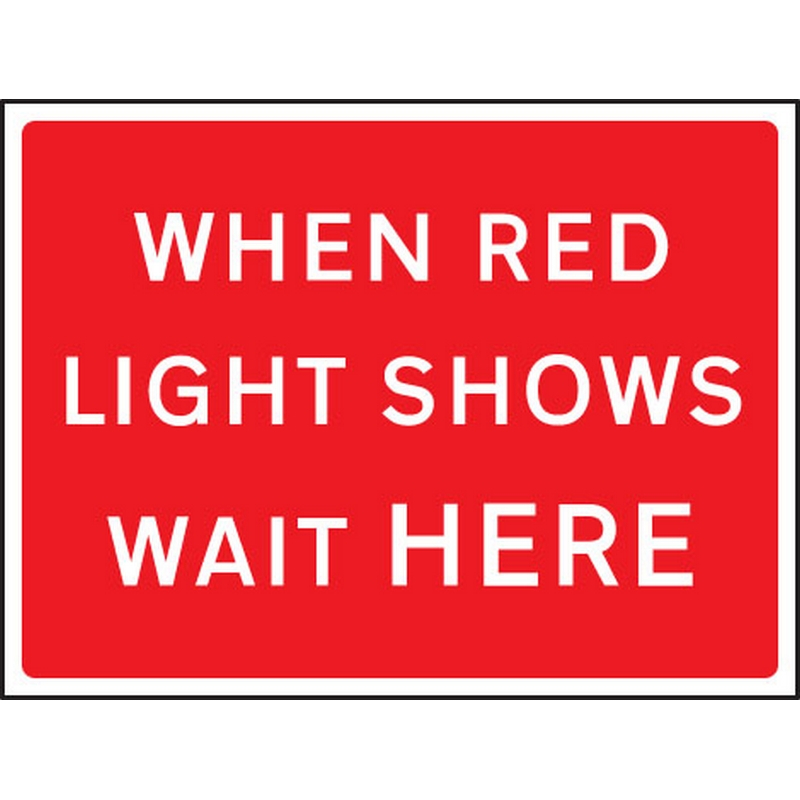 When red light shows 1050x750mm Class RA1 zintec