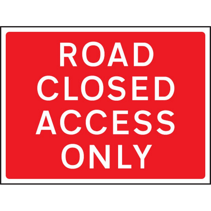Road closed access only 1050x750mm Class RA1 zintec