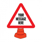 Create Your Own Reflective Cone Sign 750mm tri