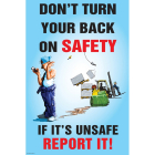 Don't turn your back on safety poster 510x760mm synthetic paper