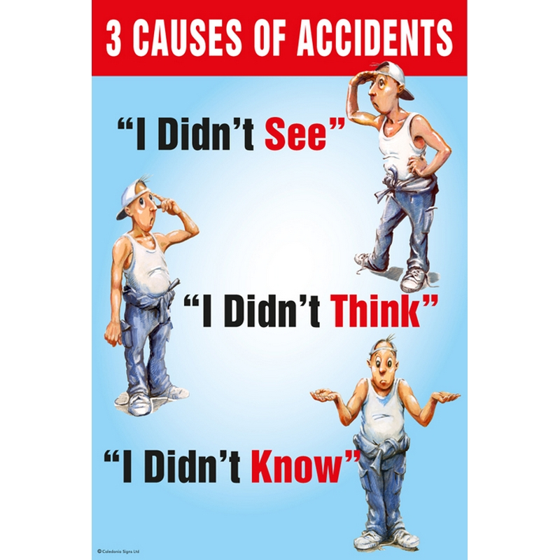 3 causes of accidents poster 510x760mm synthetic paper