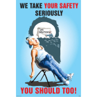 We take your safety seriously 510x760mm synthetic paper