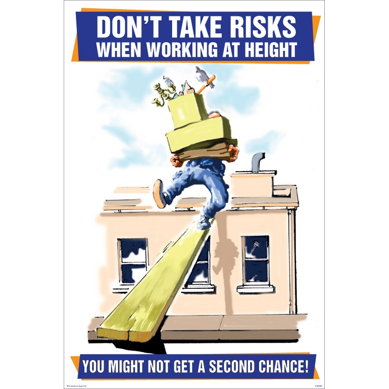 Don't take risks when working at height 510x760mm synthetic paper