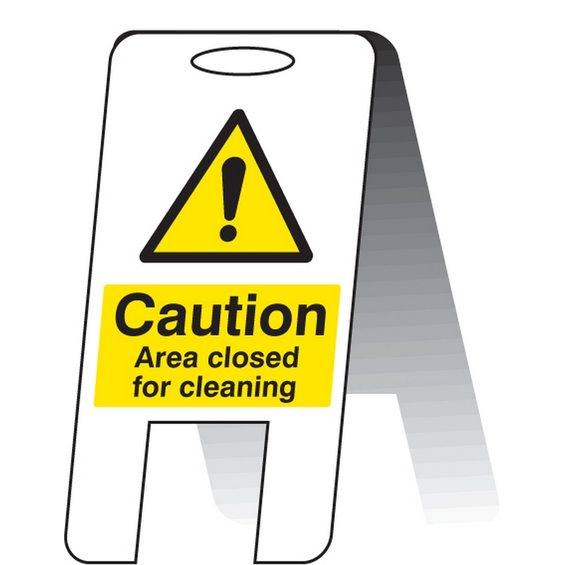 Area closed for cleaning (self standing folding sign)