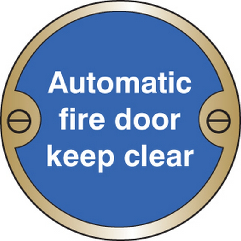Automatic fire door keep clear 76mm dia brass sign