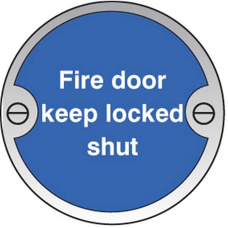 Fire door keep locked shut 76mm dia aluminium sign