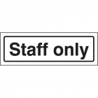 Staff only visual impact sign