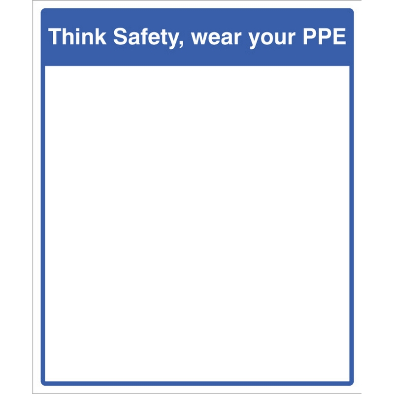Mirror Message - Think safety, wear your PPE 405x485mm