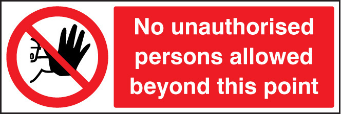 No unauthorised persons beyond point