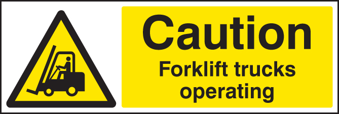 Caution forklift trucks operating